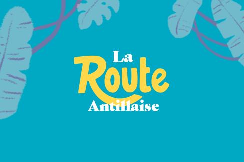 La Route Antillaise